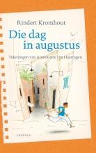 Rindert Kromhout , Die dag in augustus