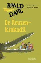 Roald  Dahl De reuzenkrokodil