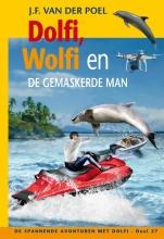 J.F. van der Poel Dolfi, Wolfi en de gemaskerde man