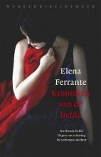 Elena Ferrante , Kronieken van de liefde