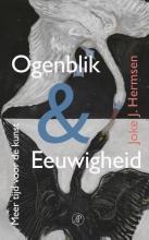 Joke J. Hermsen , Ogenblik & eeuwigheid