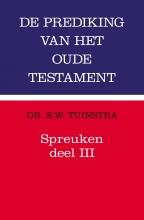 E.W. Tuinstra , Spreuken 3