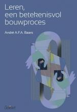 André A.F.A. Baars , Leren, een betekenisvol bouwproces