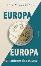 Th.C.W. Oudemans , Europa, Europa