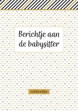 ZNU , Berichtje aan de babysitter - infobriefjes