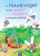 Mirjam Van Beijsterveldt , De Huunkvogel en de supermuggen in Sweenjoland