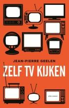 Jean-Pierre  Geelen Zelf tv-kijken