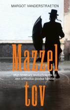 Margot Vanderstraeten , Mazzel tov