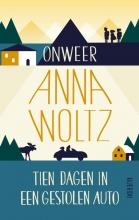 Anna  Woltz Onweer & Tien dagen in een gestolen auto