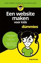 Greg Rickaby , Een website maken voor kids voor Dummies