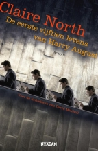 Claire  North De eerste vijftien levens van Harry August