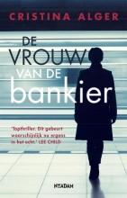 Cristina Alger , De vrouw van de bankier