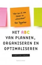 Martine  Vecht Het ABC van plannen, organiseren en optimaliseren