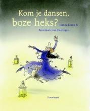 Hanna  Kraan Kom je dansen, boze heks?