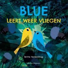 Britta Teckentrup , Blue leert weer vliegen