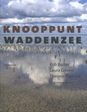 Rob  Buiter, Laura  Govers, Theunis  Piersma Knooppunt Waddenzee