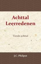 J.C. Philpot , Tiende Achttal Leerredenen