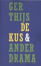 Ger  Thijs De kus en ander drama