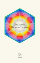 Mieke Mosmuller , The art of thinking