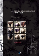 Deisy Rosa Lopez , Designing and Creating in any size Lingerie Manual