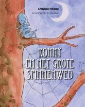 Anthonie  Holslag Ronny en het Grote Spinnenweb