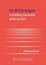 Annemiek Douw , De 40 Zin-tuigen