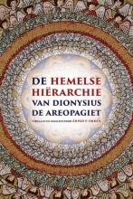 Dionysius de Areopagiet De hemelse hiërarchie van Dionysius de Areopagiet