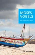 Jan Boonstra , Mosesvogels