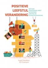 Ingrid  Steenhuis, Wil  Overtoom Positieve leefstijlverandering