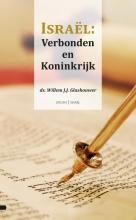 Willem J.J. Glashouwer , Israël: Verbonden en Koninkrijk