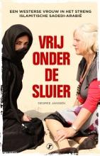 Desiree  Janssen Vrij onder de sluier