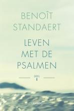 Benoît Standaert , Leven met de psalmen - Deel I (POD)