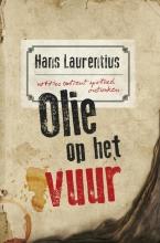 Hans Laurentius , Olie op het vuur
