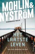 Peter Nyström Peter Mohlin, Het laatste leven