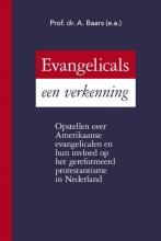 Prof. Dr. A.  Baars e.a. Evangelicals, een verkenning