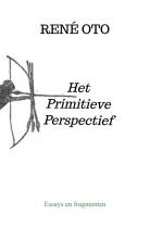 René Oto , Het Primitieve Perspectief