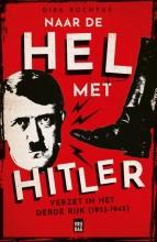 Dirk Rochtus , Naar de hel met Hitler