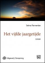 Selma  Parmentier Het vijfde jaargetijde - grote letter uitgave