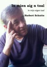 Harbert Schutte , In mien aig n toal