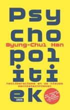 Byung-Chul  Han Psychopolitiek