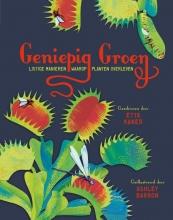 , Geniepig groen - listige manieren waarop planten overleven