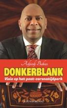Adjiedj Bakas , Donkerblank