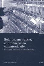 Arend  Geul Studieboeken bestuur en beleid Beleidsconstructie, coproductie en communicatie