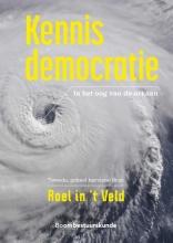 Roel in `t Veld , Kennisdemocratie