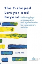Elaine Mak , The T-shaped lawyer and beyond