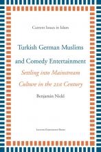 Benjamin Nickl , Turkish German Muslims and Comedy Entertainment