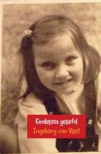 Ingeborg Van Vliet , Eindeloos geliefd - Over liefde en acceptatie