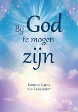 Konrad Van Ramhorst , Bij God te mogen zijn