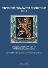 Anneke Drese , Een Vreemde Brabantse Geschiedenis 2