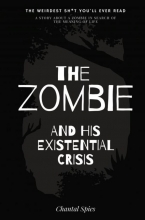 Chantal Spies , The zombie and his existential crisis
